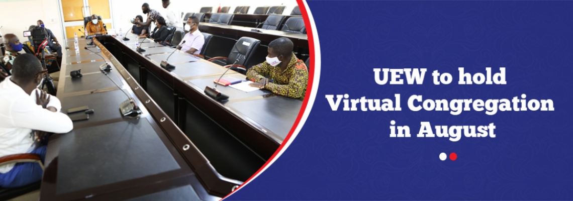 UEW to hold Virtual Congregation in August